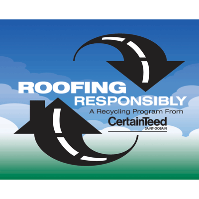 CertainTeed Roofing Responsibly Shingle Recycling