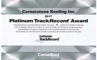 Cornerstone Roofing achieves CertainTeed's Platinum Level TrackRecord Customer Approval Award