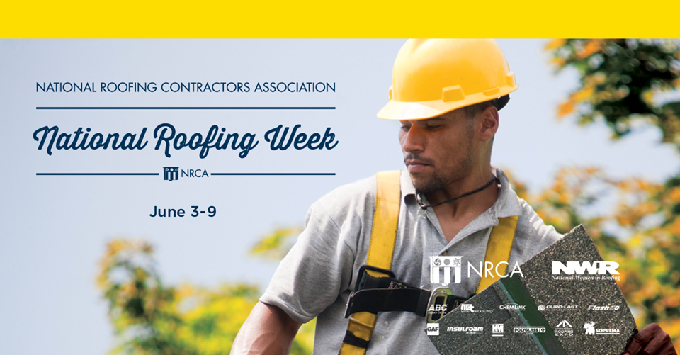 The National Roofing Contractors Association's National Roofing Week