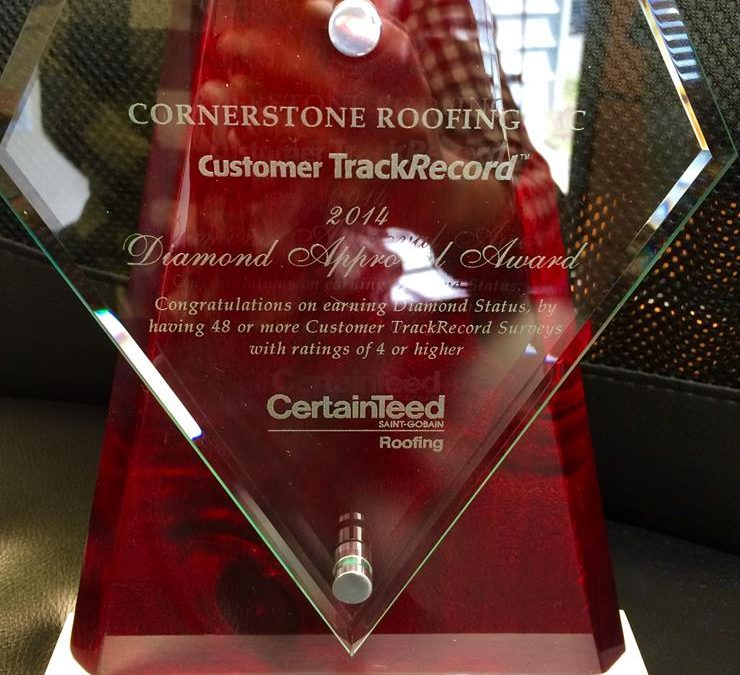 Cornerstone Roofing wins CertainTeed's coveted Diamond Approval Award!