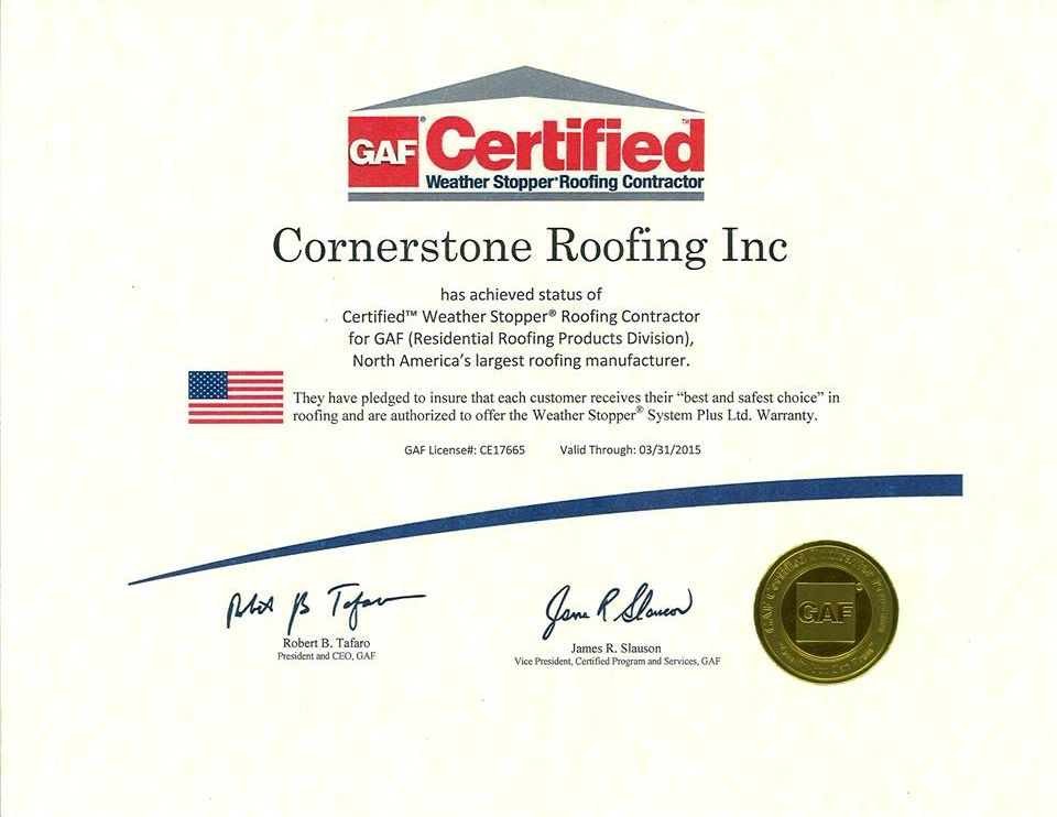 Cornerstone Roofing Is A Gaf Certified Weather Stopper Roofing Contractor Cornerstone Roofing Inc