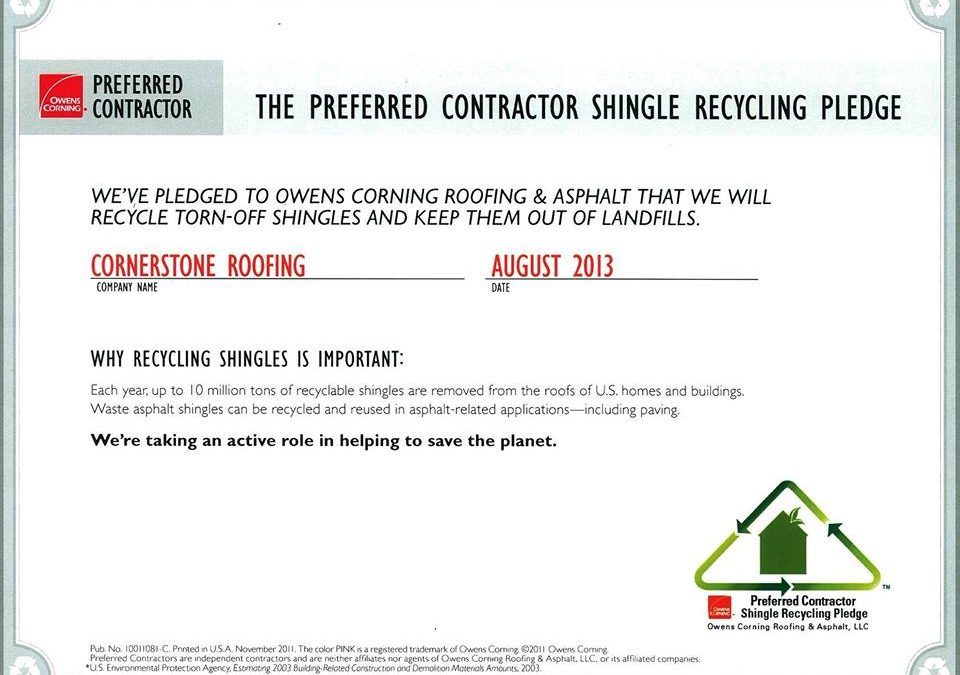 Cornerstone Roofing is an Owens Corning Preferred Contractor Shingle Recycling Program Member
