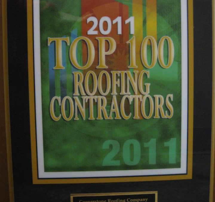 Cornerstone Roofing named 2011 Top 100 Roofing Contractors in the United States