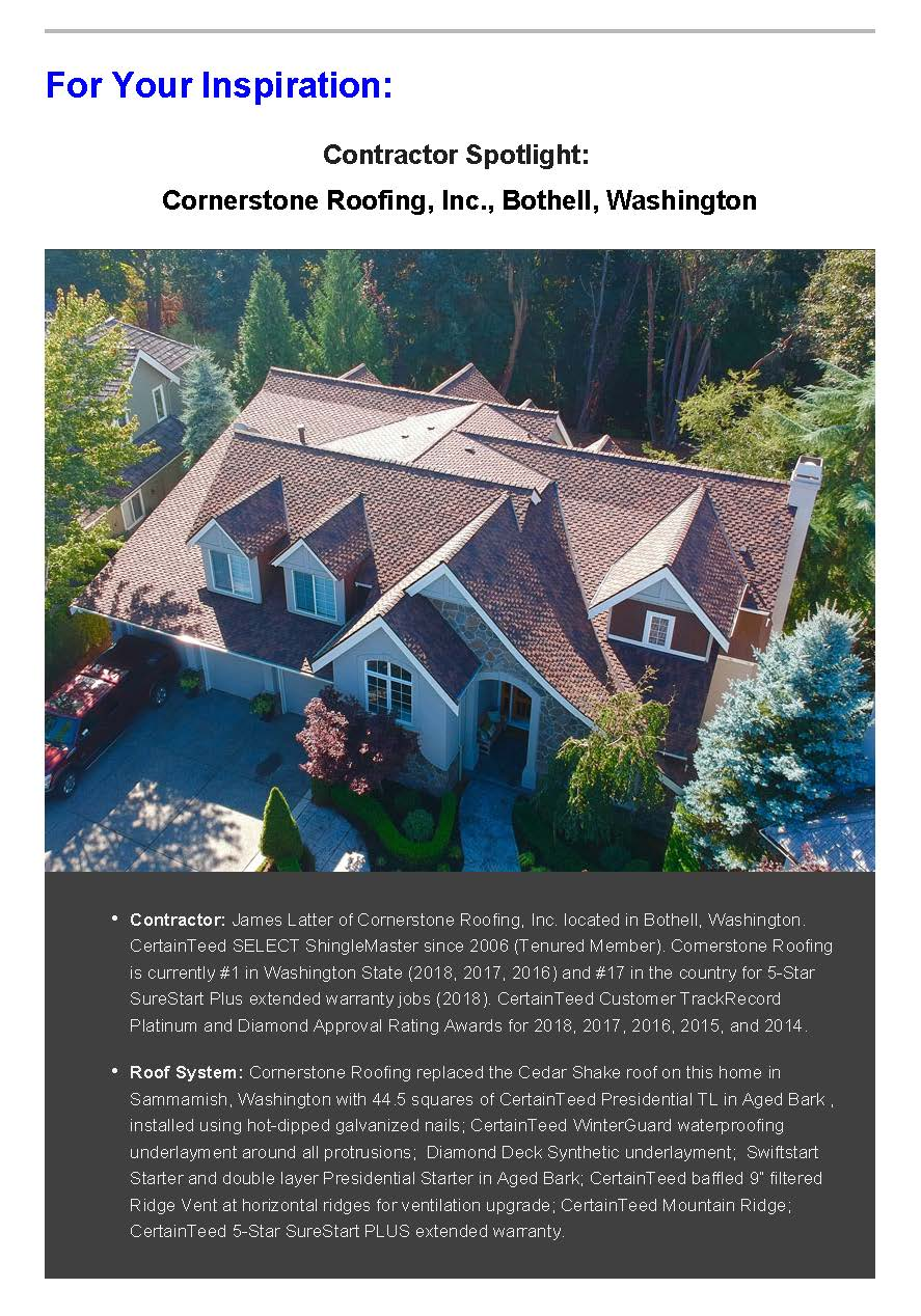 Cornerstone Roofing featured in the Contractor Spotlight of the CertainTeed Contractor's EDGE Quarterly with a CertainTeed Presidential TL Aged Bark roof on home in Sammamish